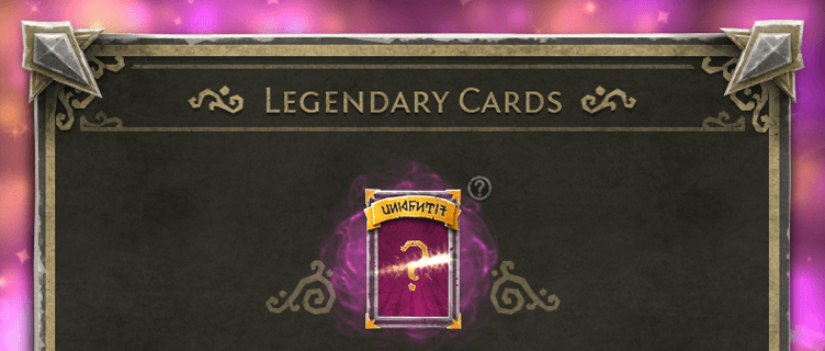 Legendary Cards Update!